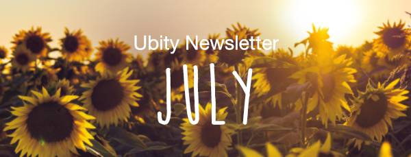 Ubity Newsletter - July